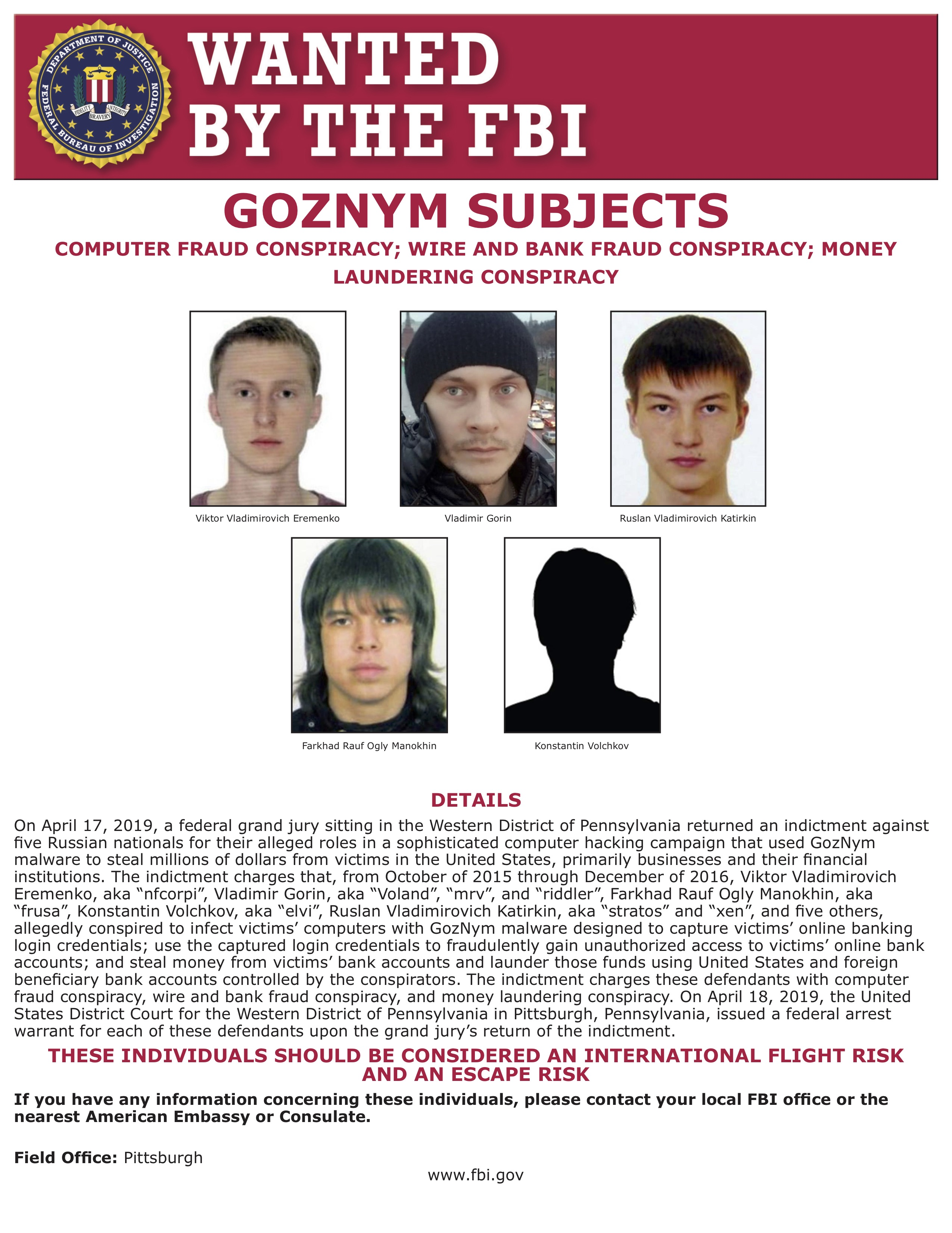 GOZNYM SUBJECTS COMPUTER FRAUD CONSPIRACY; WIRE AND BANK FRAUD CONSPIRACY; MONEY LAUNDERING CONSPIRACY